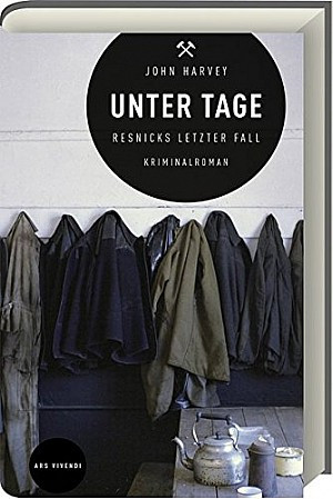 Unter Tage - Resnicks letzter Fall