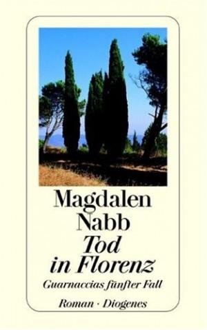 Magdalen: Nabb Tod Eines Engländers: Ein Fall Für Guarnaccia detebe