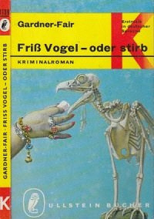 Friss Vogel, oder stirb