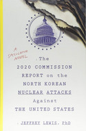 The 2020 Commission Report on the North Korean Nuclear Attacks against the United States (Engl.)