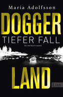 Doggerland - Bd. 2: Tiefer Fall