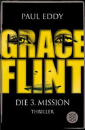 Grace Flint - Die 3. Mission